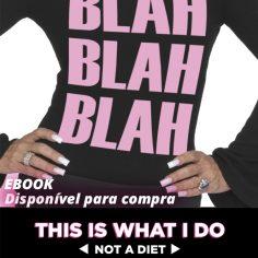 Ebook - Blah Blah Blah: This Is What I Do
